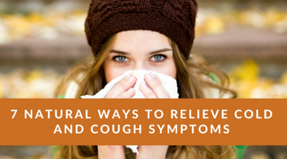 7 Natural Ways to relieve cold and cough symptoms